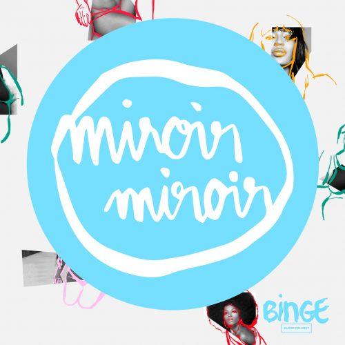 «Miroir miroir», le nouveau podcast féministe qui parle beauté, injonctions et normes, Roseaux, magazine féministe